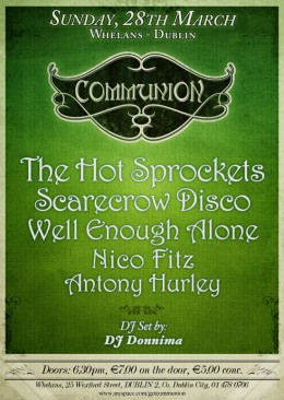 Communion Dublin – 28 March