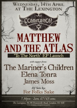 Matthew and The Atlas EP Launch