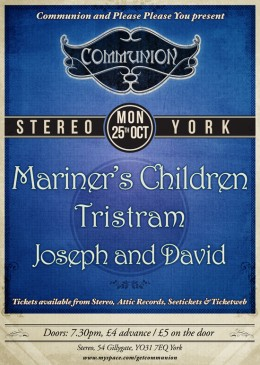 York Communion 25th October at Stereo