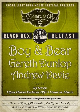 Communion Belfast – Boy & Bear, Gareth Dunlop + Andrew Daview