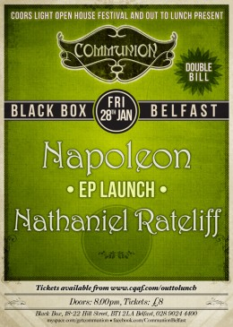 Communion Belfast- DOUBLE BILL- Napoleon (EP Launch) & Nathaniel Rateliff