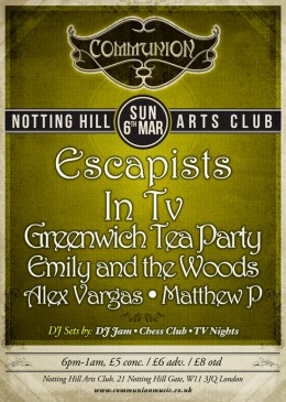 Communion at Notting Hill Arts Club on March 6th!