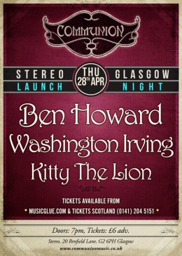 Communion Glasgow Launch Night w/ Ben Howard + WI + KTL