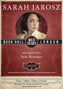 Sarah Jarosz plays Bush Hall on July 20