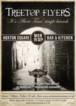 Treetop Flyers Single Launch at Hoxton Square Bar & Kitchen Poster