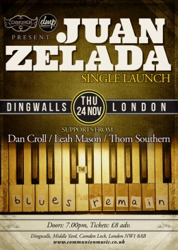 Juan Zelada Single Launch – 24th Nov at Dingwalls