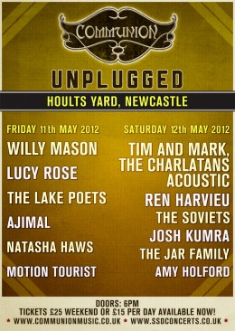 Communion Unplugged at Hoults Yard, Newcaste May 2012