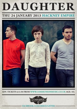 daughter hackney empire jan 2013 gig poster