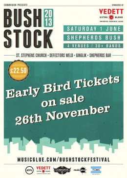 Bushstock Festival 2013 Early Bird Tickets Gig Poster