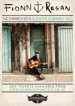 Fionn Regan live at Islington Assembly Hall March 2013
