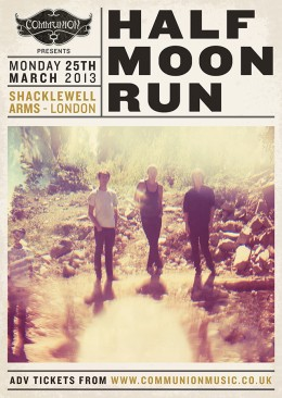 Half Moon Run at Shacklewell Arms March 2013