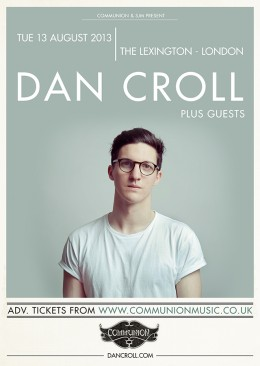 Dan Croll announces August London Show