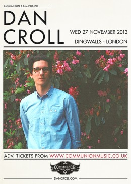 Dan Croll plays Dingwalls