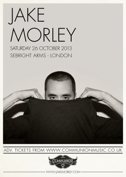 Jake Morley plays The Sebright Arms in October