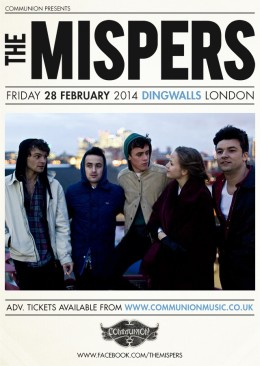 The Mispers Dingwalls February 2014 Gig Poster