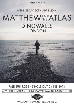 Matthew and The Atlas announce headline Dingwalls show