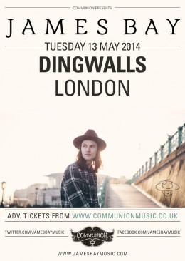 James Bay to headline Dingwalls