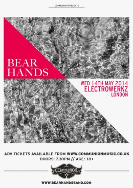 Bear Hands Electrowerkz May 2014