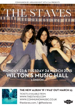 The Staves Wiltons Music Hall March 2015 v2 Web